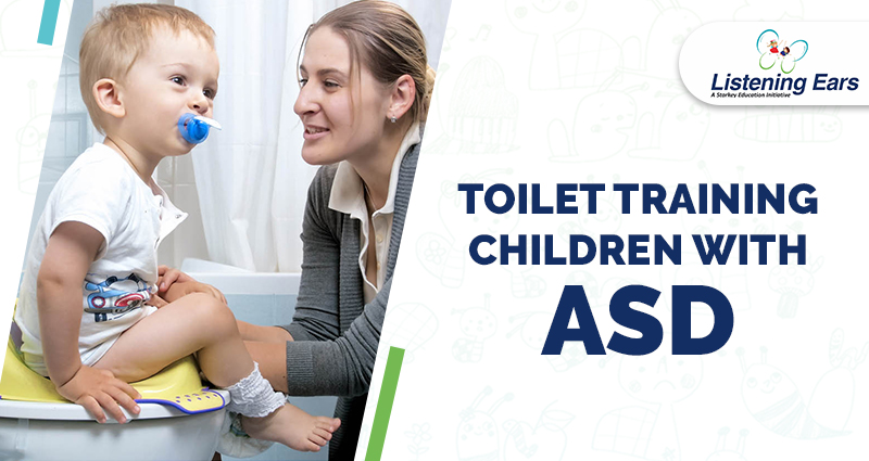 Toilet Training Children With ASD