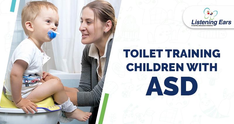 Toilet Training Children With ASD